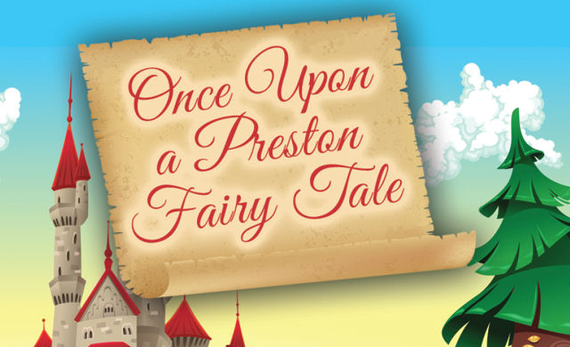 Once Upon A Preston Fairy Tale