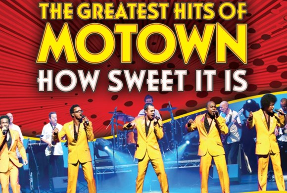 The Greatest Hits Of Motown: How Sweet It Is 2019