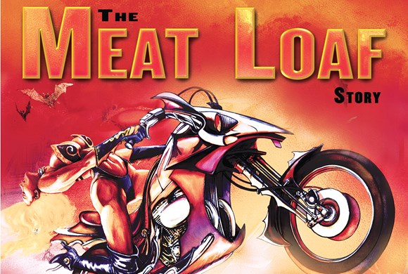 The Meat Loaf Story: Bat Out Of Hell