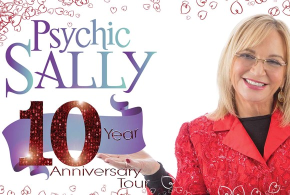 Psychic Sally: 10 Year Anniversary Tour