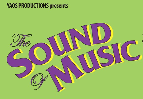 YAOS Productions Present: The Sound of Music