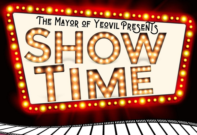 The Mayor of Yeovil Presents: Showtime