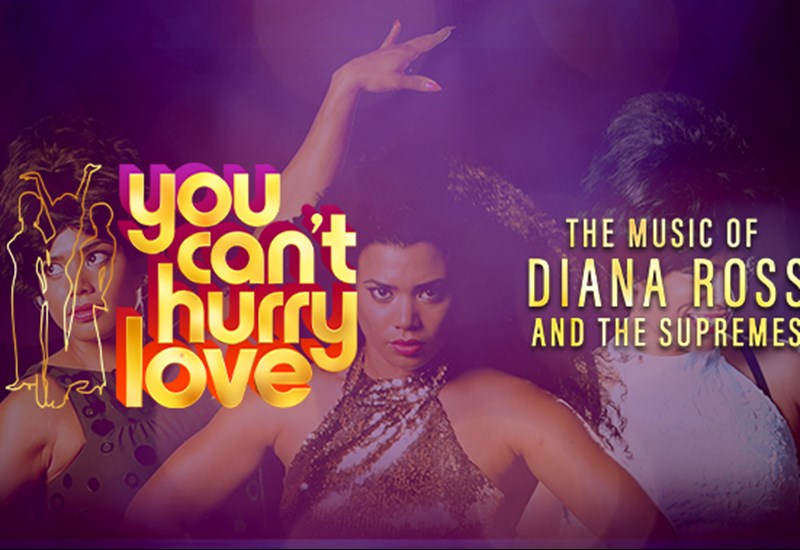 You Can't Hurry Love: The Music of Diana Ross and The Supremes