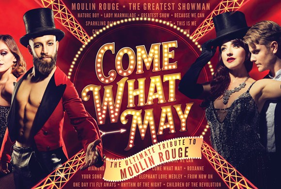 Come What May: A Night At The Moulin Rouge