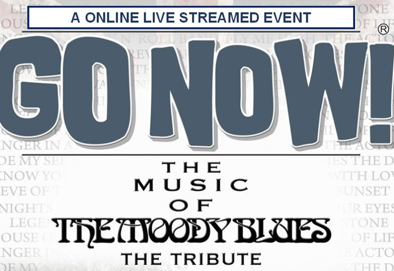 Go Now - The Music of The Mooody Blues The Tribute poster