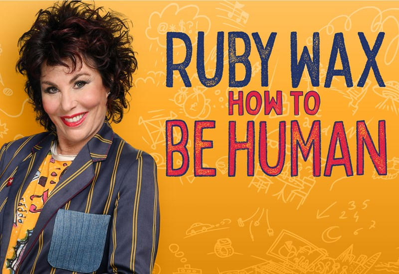 Ruby Wax How to be Human Poster